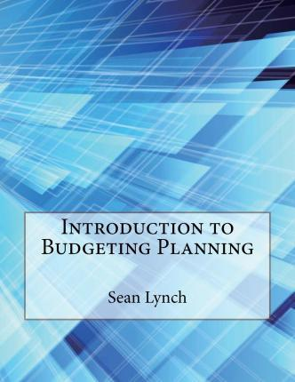 Introduction to Budgeting Planning