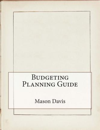 Budgeting Planning Guide