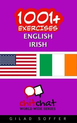 1001+ Exercises English - Irish