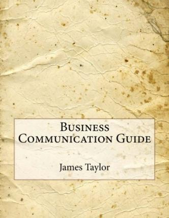 Business Communication Guide