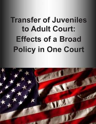 Transfer of Juveniles to Adult Court