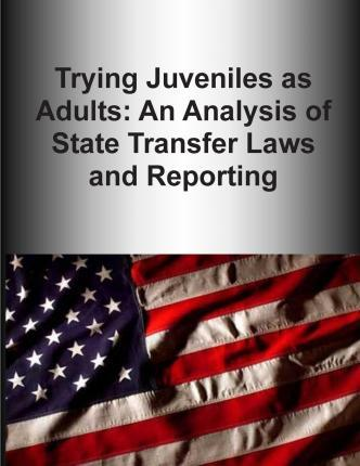 Trying Juveniles as Adults