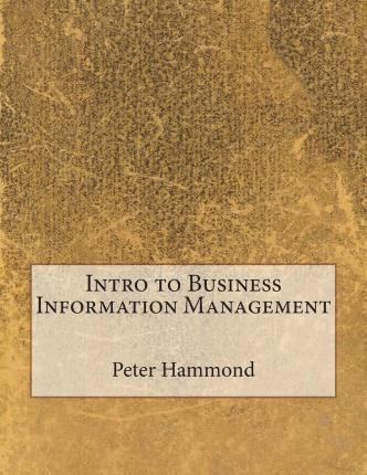 Intro to Business Information Management