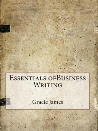 Essentials Ofbusiness Writing