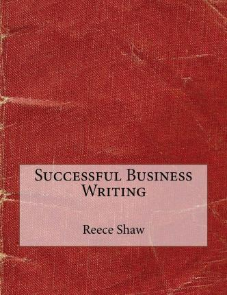 Successful Business Writing