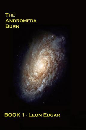 The Andromeda Burn