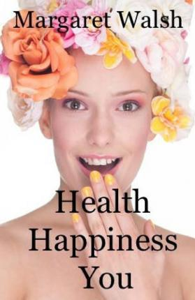 Health Happiness You