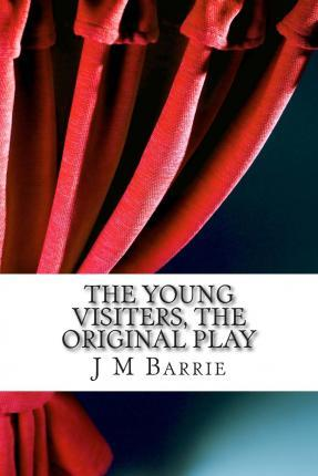 The Young Visiters, the Original Play