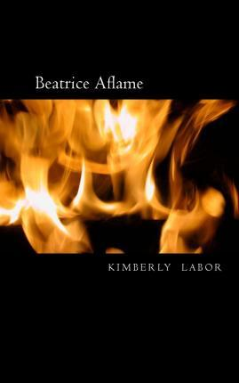 Beatrice Aflame