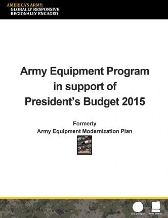 Army Equipment Program in Support of President's Budget 2015