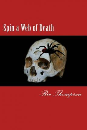 Spin a Web of Death