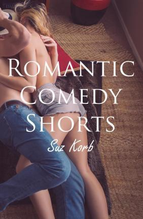 Romantic Comedy Shorts