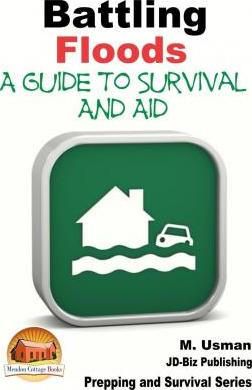 Battling Floods - A Guide to Survival and Aid