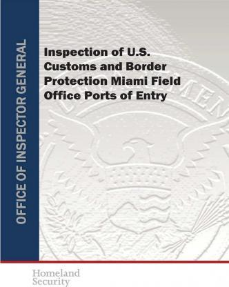 Inspection of U.S. Customs and Border Protection Miami Field Office Ports of Entry
