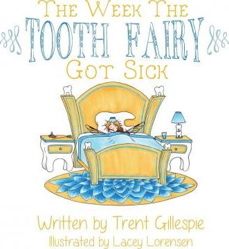 The Week the Tooth Fairy Got Sick