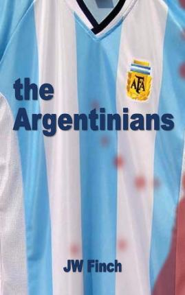 The Argentinians