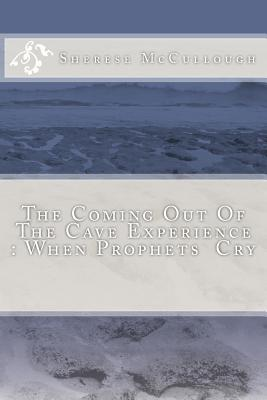 The Coming Out of the Cave Experience