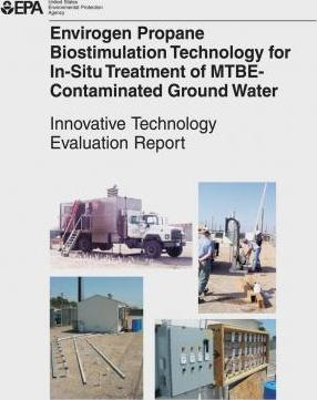 Envirogen Propane Biostimulation Technology for In-Situ Treatment for Mtbe-Contaminated Ground Water