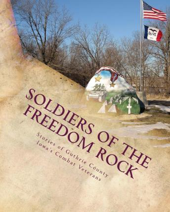 Soldiers of the Freedom Rock