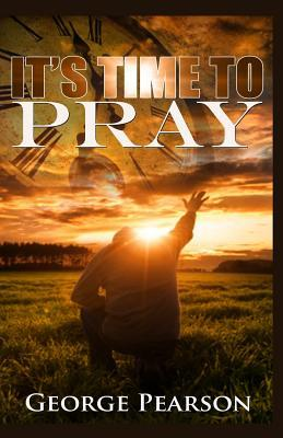 It's Time to Pray