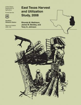 East Texas Harvest and Utilization Study, 2008