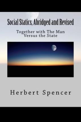 Social Statics, Abridged and Revised
