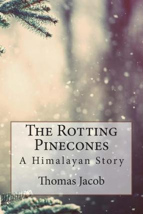 The Rotting Pinecones