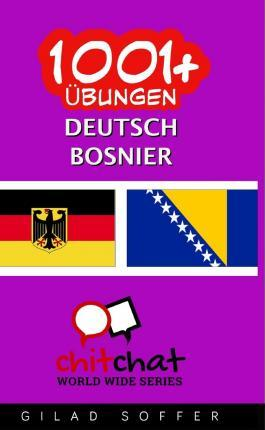 1001+ Ubungen Deutsch - Bosnier