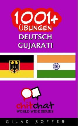 1001+ Ubungen Deutsch - Gujarati
