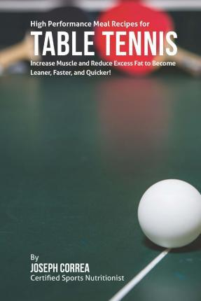 High Performance Meal Recipes for Table Tennis