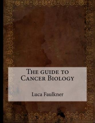 The Guide to Cancer Biology