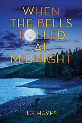 When the Bells Tolled at Midnight