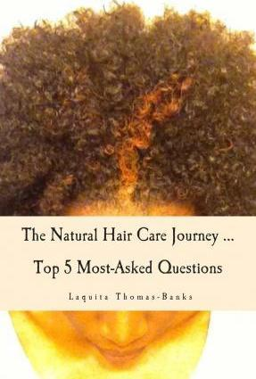 The Natural Hair Care Journey ... Top 5 Most-Asked Questions