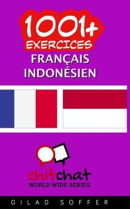 1001+ Exercices Francais - Indonesien