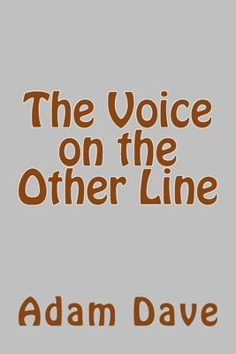 The Voice on the Other Line