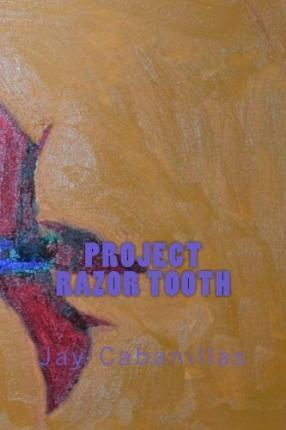 Project Razor Tooth