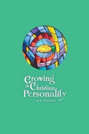Growing in Christian Personality