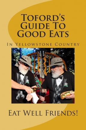Toford's Guide to Good Eats