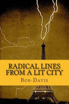 Radical Lines from a Lit City