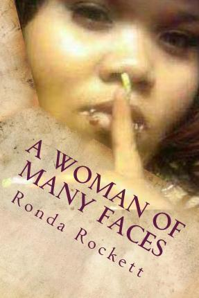 A Woman of Many Faces