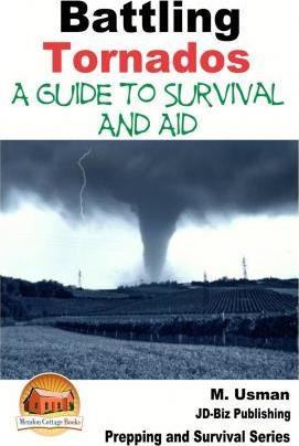 Battling Tornados - A Guide to Survival and Aid