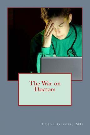 The War on Doctors