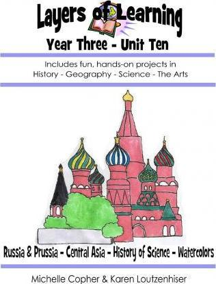 Layers of Learning Year Three Unit Ten