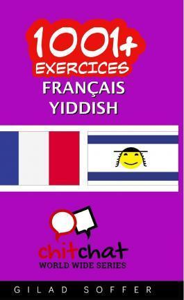 1001+ Exercices Francais - Yiddish
