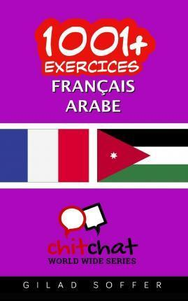 1001+ Exercices Francais - Arabe