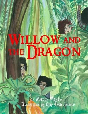 Willow and the Dragon