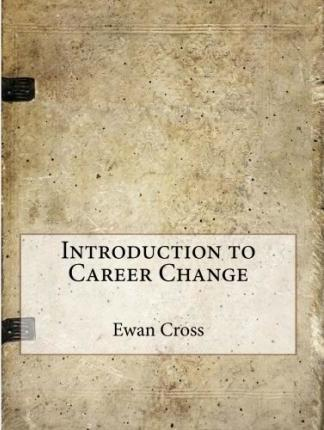 Introduction to Career Change