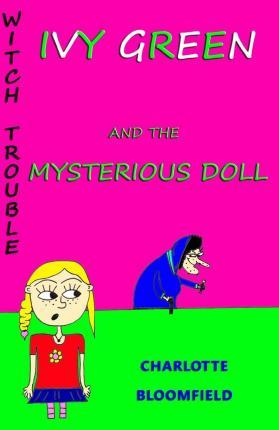 Ivy Green and the Mysterious Doll