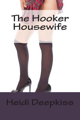 The Hooker Housewife