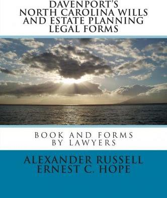 Davenport's North Carolina Wills and Estate Planning Legal Forms